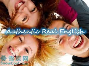 地道英语 Authentic Real English